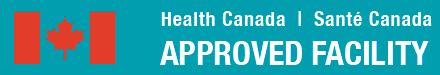 Health Canada Approved Facility